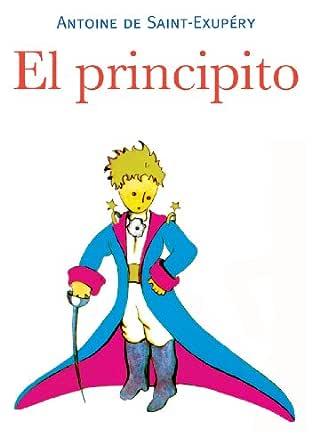 El Principito Spanish Edition Kindle Edition By Antoine