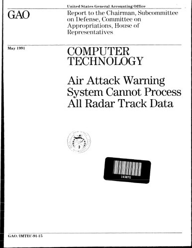 Computer Technology: Air Attack Warning System Cannot Process All Radar Track Data