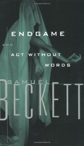 Endgame: A Play in One Act and Act Without Words