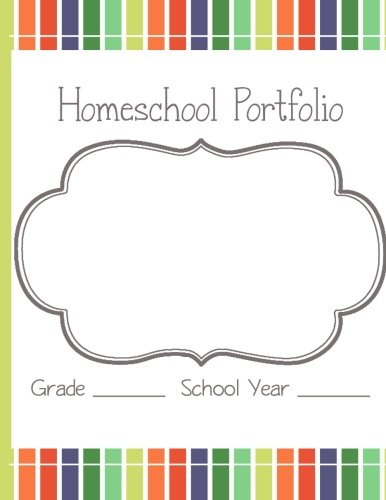 Homeschool Portfolio: Everything you need to record your year
