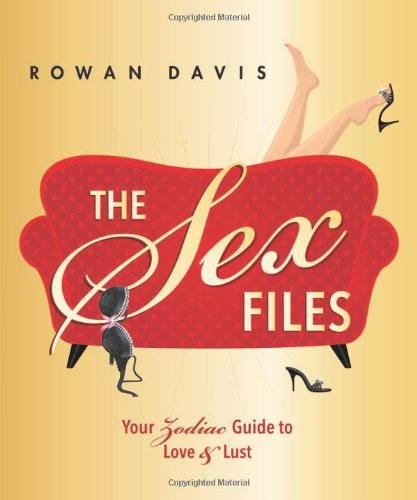 The Sex Files: Your Zodiac Guide to Love & Lust ebook