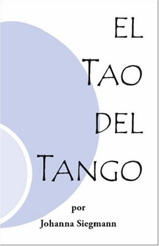 Descargar Libro El Tao Del Tango Johanna Siegmann