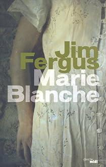 Marie Blanche par Fergus