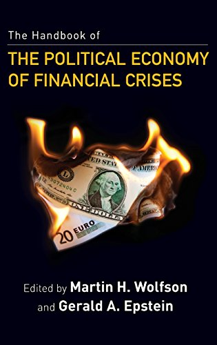 The Handbook of the Political Economy of Financial Crises