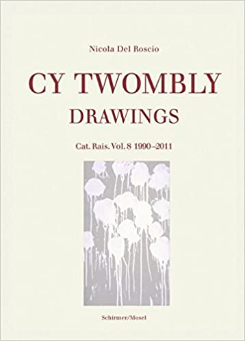 ;;FREE;; Cy Twombly: Drawings. Catalogue Raisonné Vol. 8 1990−2011. Hoteles foreign support Chris because