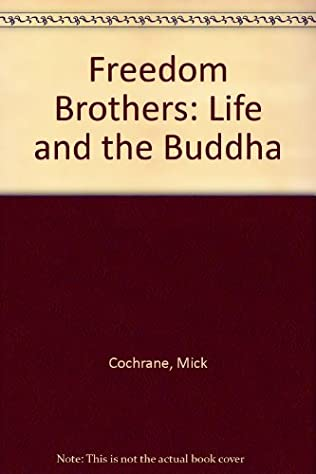 book cover of Freedom Brothers: Life and the Buddha