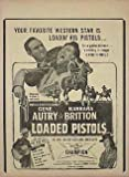 Loaded Pistols 1948. Gene Autry, Barbara Britton... Cowboy Movie Handbill Master