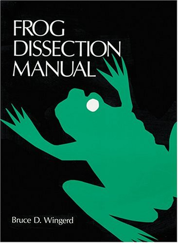 Frog Dissection Manual (Johns Hopkins Dissection Series)