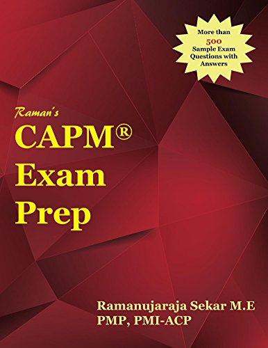 Raman's CAPM Exam Prep Guide for PMBOK Guide 5th Edition