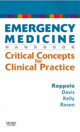 Emergency Medicine Handbook: Critical Concepts for Clinical Practice, 1e