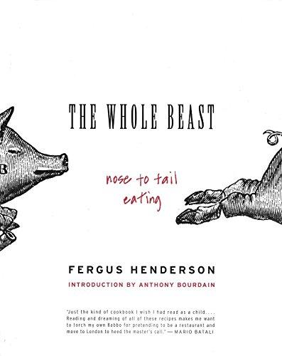 The Whole Beast By Henderson Fergus Bourdain Anthony INT