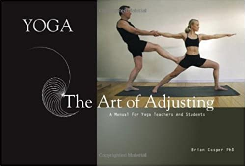 Yoga the Art of Adjusting by Brian Cooper (2007-03-03 ...
