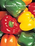 Compendium of Pepper Diseases, Kenneth L. Pernezny, 0890543003