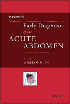 Cope's Early Diagnosis of the Acute Abdomen: Twenty-Second Edition