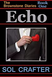 Echo (The Brownstone Diaries Book 1)