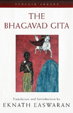 The Bhagavad Gita, Translated with a General Introduction, with Chapter Introductions. A New edition (Arkana)