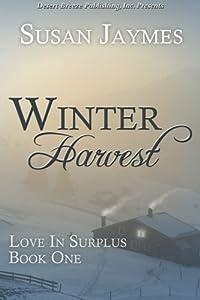 Winter Harvest (Love In Surplus) (Volume 1)