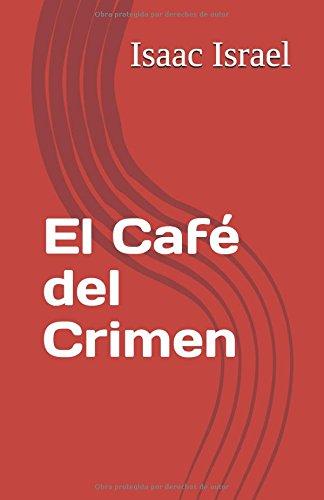 El Café del Crimen (Spanish Edition)