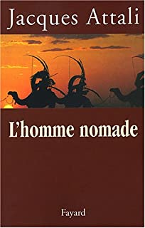 L'homme nomade, Attali, Jacques