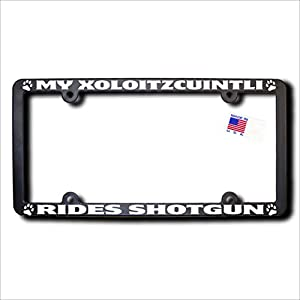 James E. Reid Design My Xoloitzcuintli Rides Shotgun License Frame 4