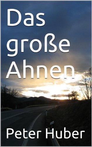 Das große Ahnen (German Edition)