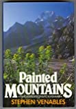 Painted Mountains, Stephen Venables, 0898861365