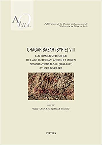 Ancien Et Moyen Des Chantiers D F H I 1999 2011 Etudes Diverses Publications De LUniversite French Edition Onhan Tunca Abd El Massih