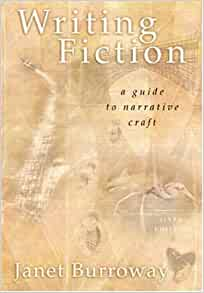 janet burroway writing fiction Buy writing fiction - janet burroway isbn 9780321923165 0321923162 9th edition or 2014 edition writing fiction: a guide to narrative craft (5th edition) burroway janet.