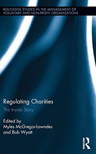 Regulating Charities: The Inside Story
