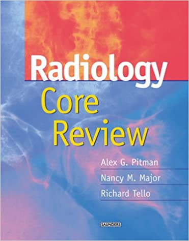 Radiology Core Review: 9780702026195: Medicine & Health Science ...
