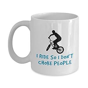 "Candid Awe - Gifts For BMX Biker Lovers: ""I Ride So I Don't Choke People"" Unique Funny Bike Rider, BMX Stunts, Motocross, Extreme Sports, Biking, 11oz, White Mug, Ceramic Coffee Cup"