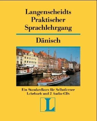 Langenscheidts Praktischer Sprachlehrgang, m. Audio-CD, Dänisch