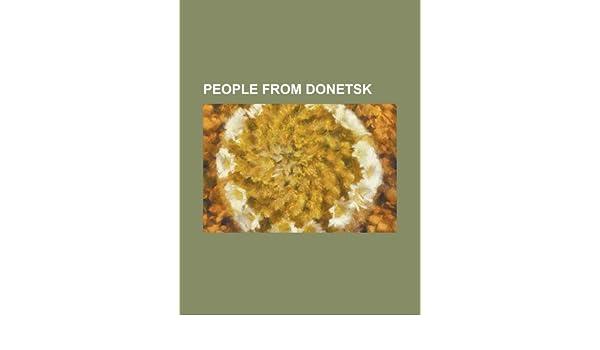 People from Donetsk - Books LLC | 9781155880433 | Amazon com