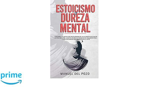 Estoicismo y dureza mental: Descubre los secretos ...