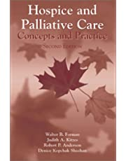 Hospice And Palliative Care: Concepts And Practice
