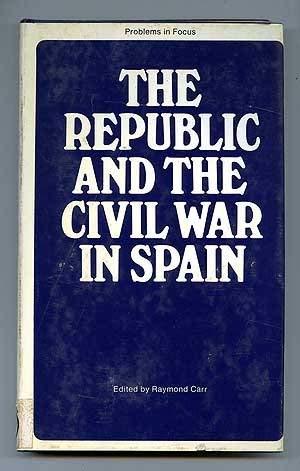 Republic and the Civil War in Spain Problems in Focus: Amazon.es: Carr, Raymond: Libros en idiomas extranjeros