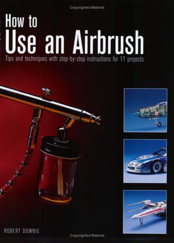 - How to Use an Airbrush