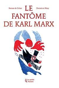 vignette de 'Le fantôme de Karl Marx (Ronan de Calan)'