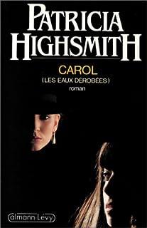 Carol : roman, Highsmith, Patricia