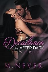 The Decadence after Dark Box Set: (Decadence after Dark Books 1-3)