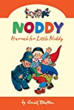 Hurrah for Little Noddy (Noddy Classic Collection)