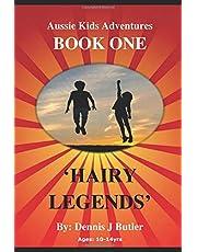 Hairy Legends: Book One (Aussie Kids Adventures)