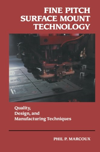 Fine Pitch Surface Mount Technology: Quality, Design, and Manufacturing Techniques - Counter Standard Assemblies