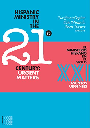 Image for publication on Hispanic Ministry in the 21st Century: URGENT MATTERS (Vol. 2: Bilingual) (Hispania)