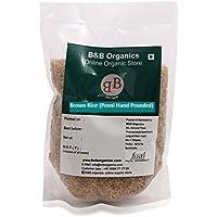 B&B Organics Hand Pounded Ponni (Brown Rice), 1 kg