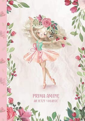 Prima Amine - ab jetzt 1.Klasse: Ballerina Ballet Schreiblernheft und Malbuch A4 110 Seiten, Geschenk für Mädchen zur Einschulung und zum Buchstaben schreiben lernen (German Edition)
