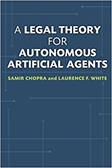 Book A Legal Theory for Autonomous Artificial Agents