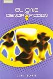 El Cine de Ciencia-Ficcion 9788483233047