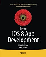 Learn iOS 8 App Development, 2nd Edition Front Cover