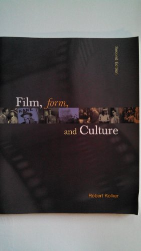 Film, Form, And Culture. (SECOND EDITION)